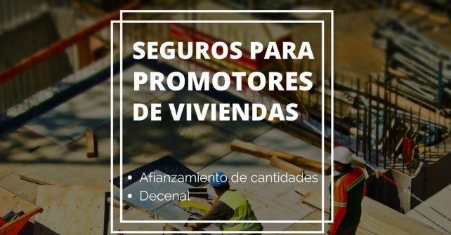 SEGUROS-PROMOTORES-VIVIENDAS-2-642x335