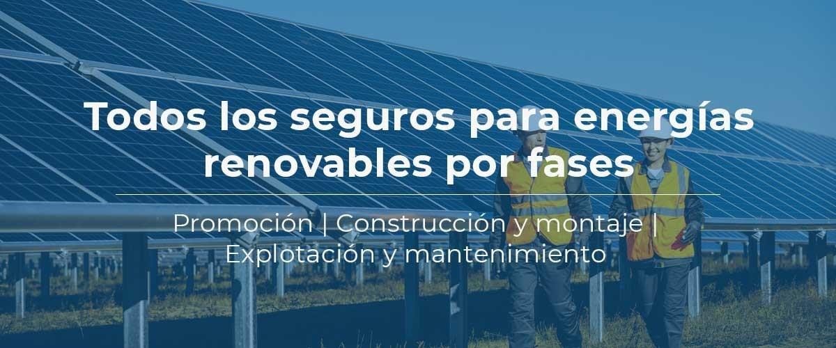 seguros-energias-renovables-fases