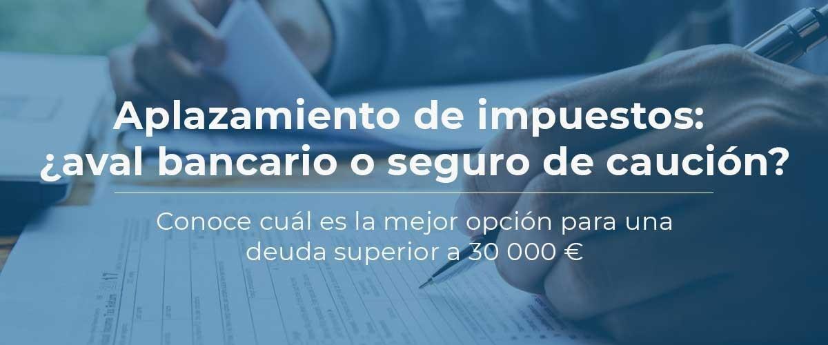 seguro-caucion-aplazamiento-impuestos