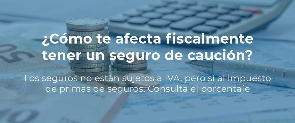 seguro-caucion-impuestos-fiscal