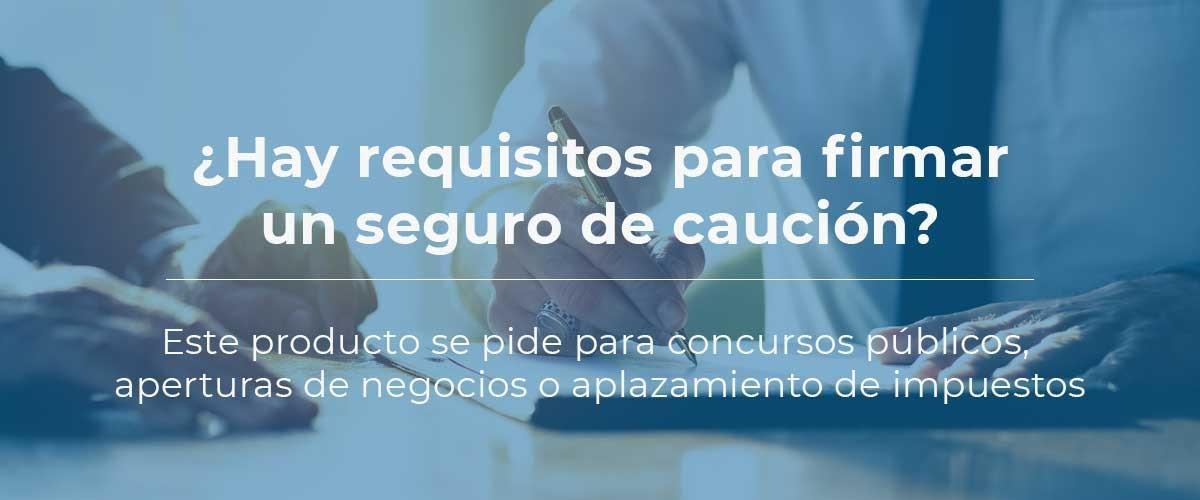 requisitos-seguro-caucion