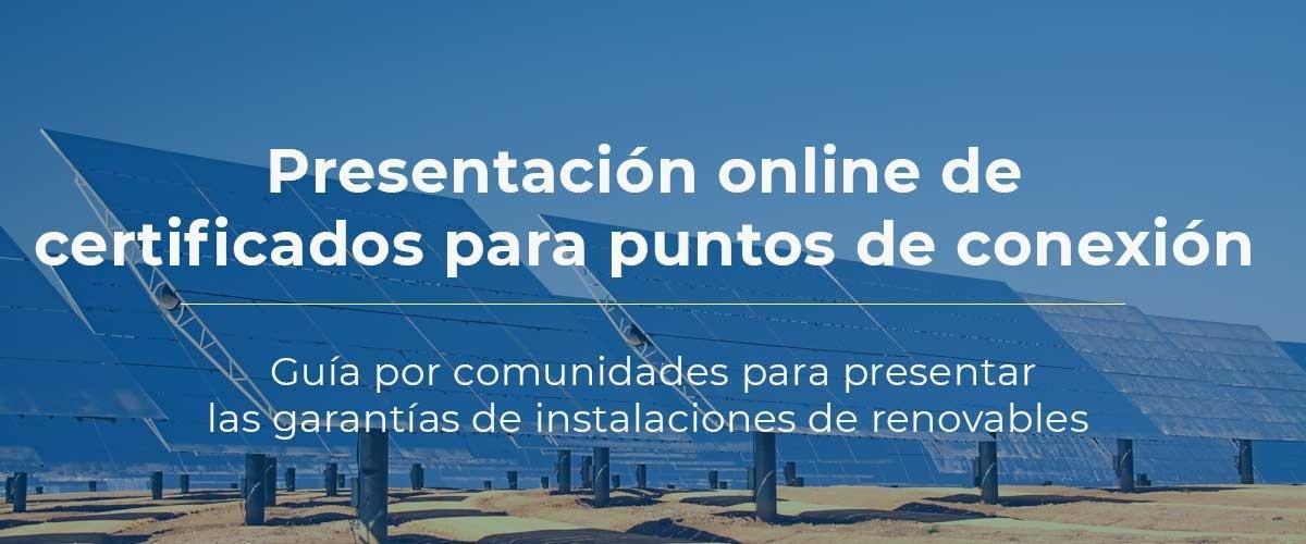presentacion-online-certificados-avales-puntos-conexion-renovables