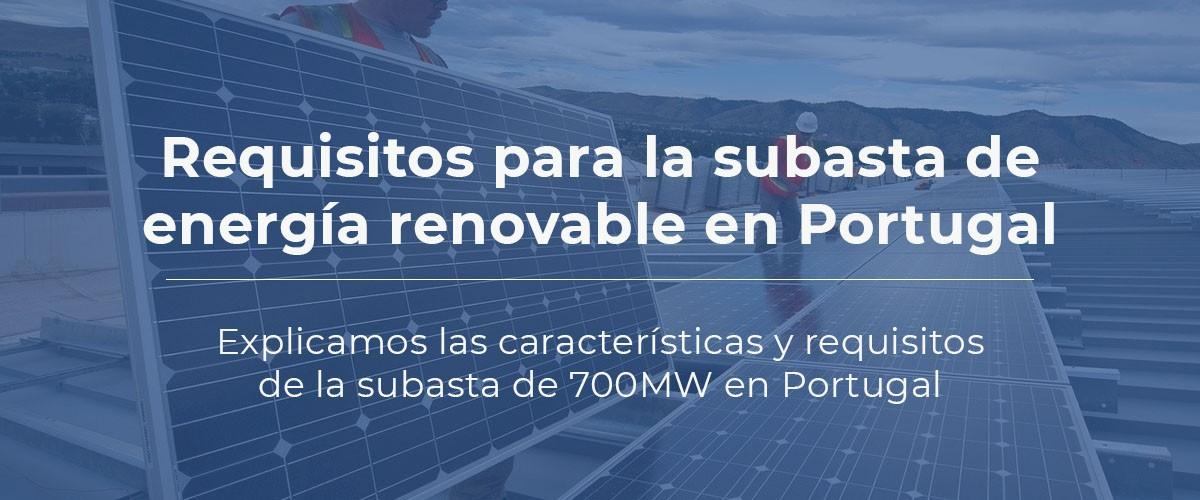 Requisitos para la subasta de energía renovable en Portugal