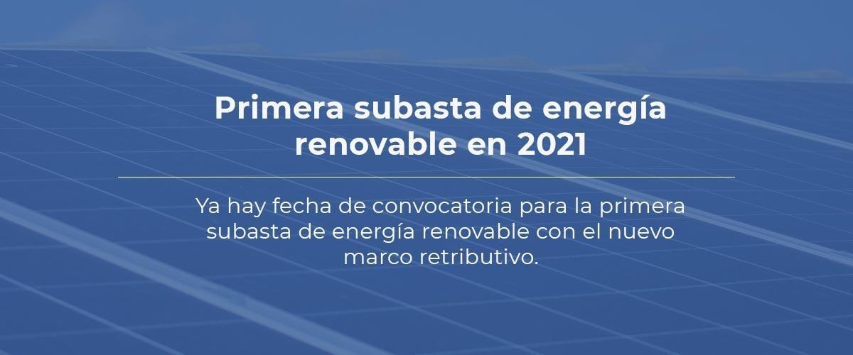 Primera subata de energía renovable en 2021