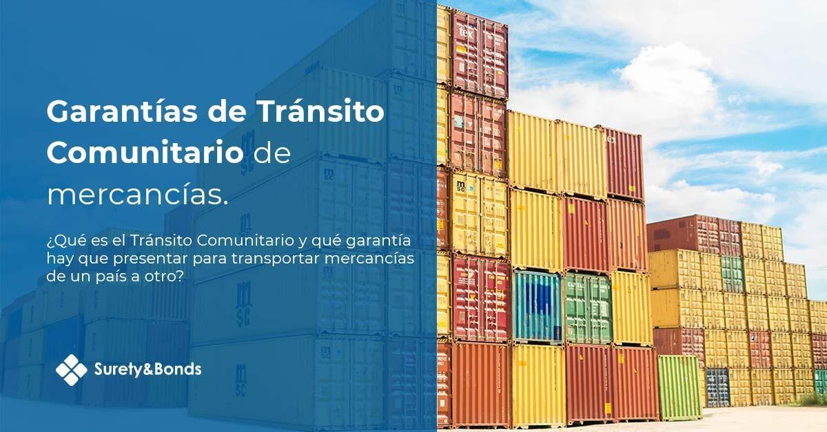 Garantía de Tránsito Comunitario de mercancías